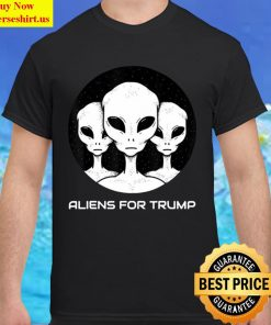 Aliens For Trump Funny Pro Trump Supporter Gift Classic Men T Shirt