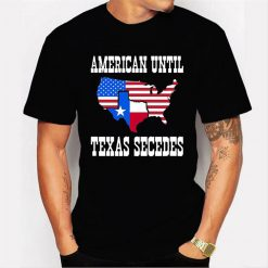 American Until Texas Secedes For Lone Star States Men T Shirt