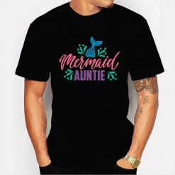 Auntie Mermaid Party Outfits Gift Birthday Men T Shirt