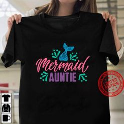 Auntie Mermaid Party Outfits Gift Birthday Women T shirt