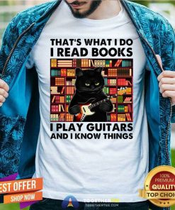 Cat Thats What I Do I Read Book I Play Guitars And I Know Things Classic Men T Shirt