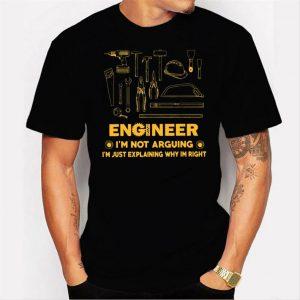 Engineer I m Not Arguing I m Just Explaining Why I m Right Men T Shirt