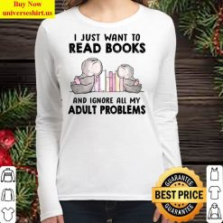 I just want to books elephant And Ignore All My Adult Problems Women Long Sleeved T Shirt