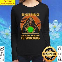 Knitting because murder is wrong Halloween Women Long Sleeved T Shirt