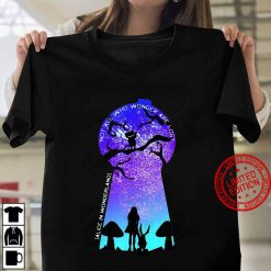 Not All Who Wander Are Lost – Alice In Wonderland Women T shirt
