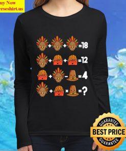 Order of Operations Thanksgiving Quiz Funny Math Teacher Women Long Sleeved T Shirt