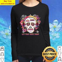 Skull DJ floral let the beat drop Women Long Sleeved T Shirt