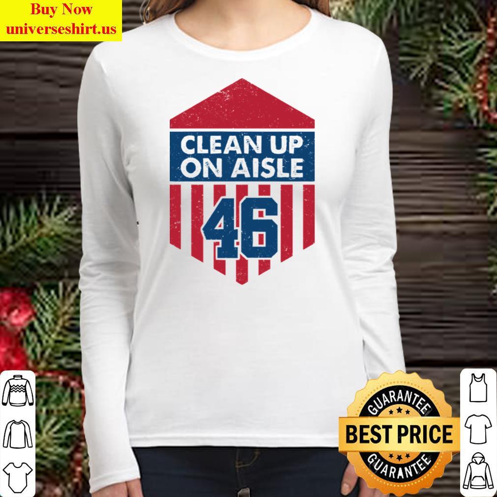 Clean Up On Aisle 46 Hoodie Long Sleeved Shirt